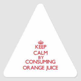 Keep calm by consuming Orange Juice Stickers
