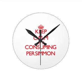 Keep calm by consuming Persimmon Wallclocks