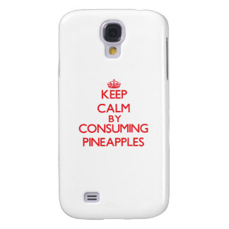 Keep calm by consuming Pineapples Galaxy S4 Cover