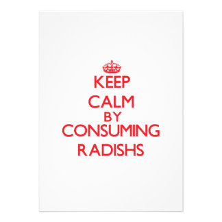 Keep calm by consuming Radishs Custom Invitation