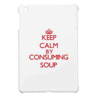 Keep calm by consuming Soup iPad Mini Case