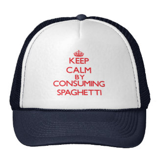 Keep calm by consuming Spaghetti Trucker Hat