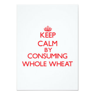 Keep calm by consuming Whole Wheat Announcements