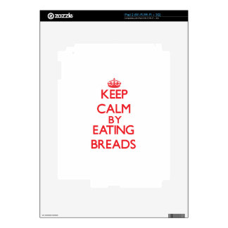 Keep calm by eating Breads Decals For iPad 2