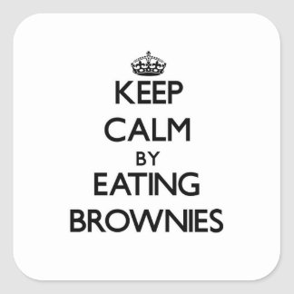 Keep calm by eating Brownies Square Sticker