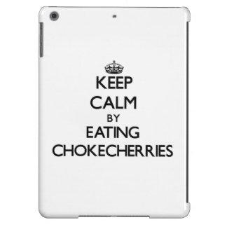 Keep calm by eating Chokecherries iPad Air Case