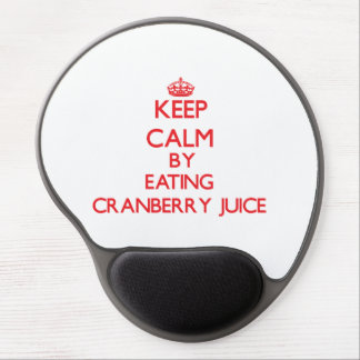 Keep calm by eating Cranberry Juice Gel Mouse Pad