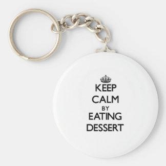 Keep calm by eating Dessert Key Chains