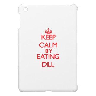 Keep calm by eating Dill iPad Mini Covers