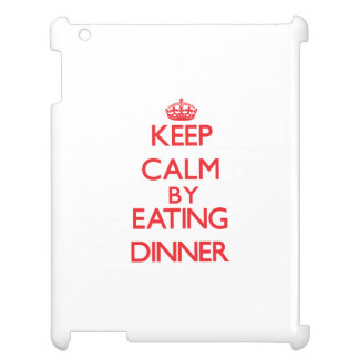 Keep calm by eating Dinner Cover For The iPad