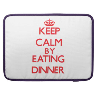 Keep calm by eating Dinner Sleeves For MacBook Pro