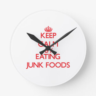 Keep calm by eating Junk Foods Round Clocks