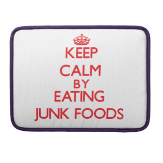 Keep calm by eating Junk Foods Sleeve For MacBooks
