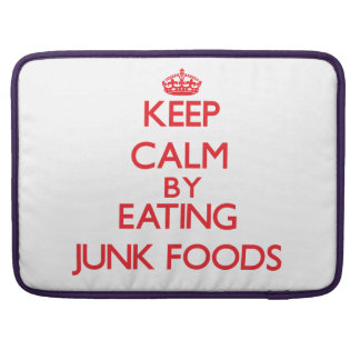 Keep calm by eating Junk Foods Sleeve For MacBook Pro