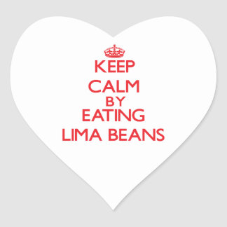 Keep calm by eating Lima Beans Heart Sticker
