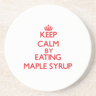 Keep calm by eating Maple Syrup Coasters