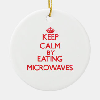 Keep calm by eating Microwaves Christmas Tree Ornaments