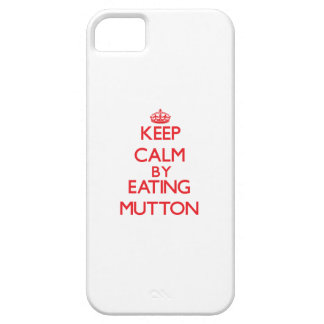 Keep calm by eating Mutton iPhone 5 Cases