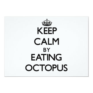 Keep calm by eating Octopus 5x7 Paper Invitation Card