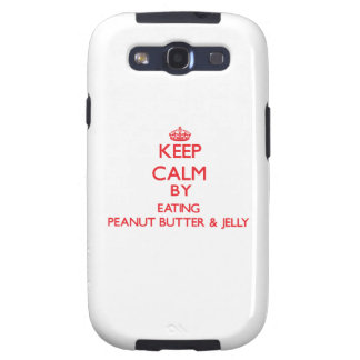 Keep calm by eating Peanut Butter & Jelly Samsung Galaxy S3 Covers