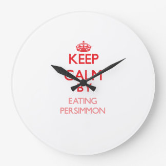 Keep calm by eating Persimmon Clocks