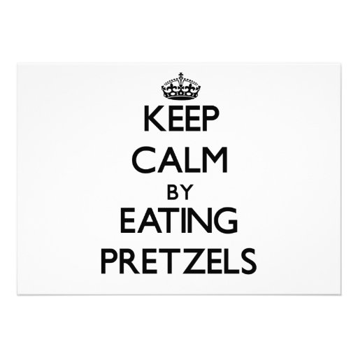 Keep calm by eating Pretzels Personalized Invites