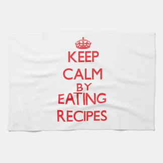 Keep calm by eating Recipes Towels