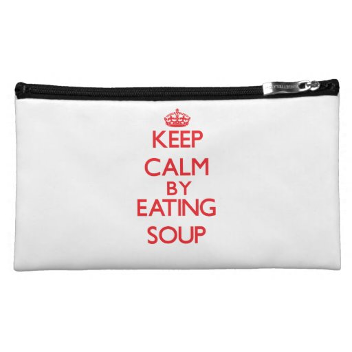 Keep calm by eating Soup Cosmetic Bags