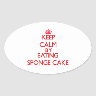 Keep calm by eating Sponge Cake Oval Stickers