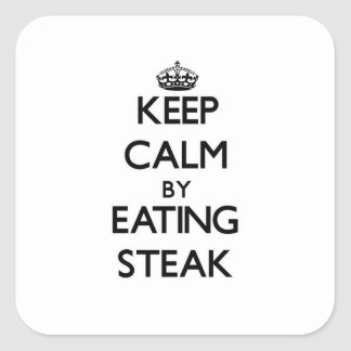 Keep calm by eating Steak Square Sticker