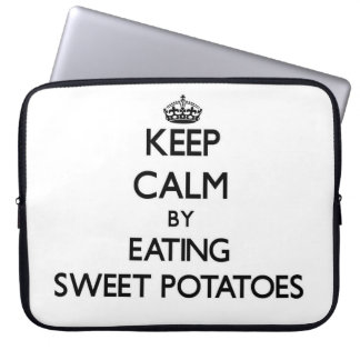 Keep calm by eating Sweet Potatoes Laptop Sleeves