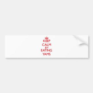 Keep calm by eating Yams Car Bumper Sticker