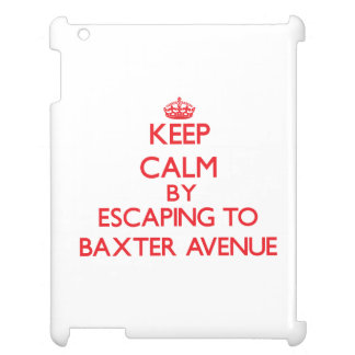 Keep calm by escaping to Baxter Avenue Massachuset Cover For The iPad 2 3 4