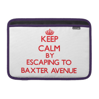 Keep calm by escaping to Baxter Avenue Massachuset MacBook Air Sleeve
