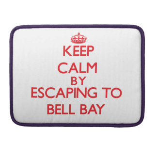Keep calm by escaping to Bell Bay Michigan Sleeves For MacBook Pro