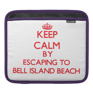 Keep calm by escaping to Bell Island Beach Connect Sleeve For iPads