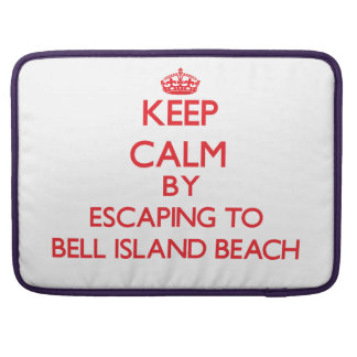 Keep calm by escaping to Bell Island Beach Connect Sleeves For MacBook Pro