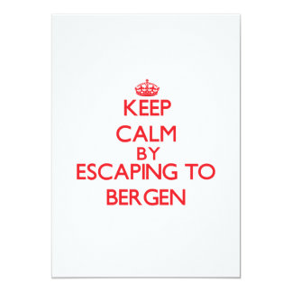 Keep calm by escaping to Bergen New Jersey 5x7 Paper Invitation Card