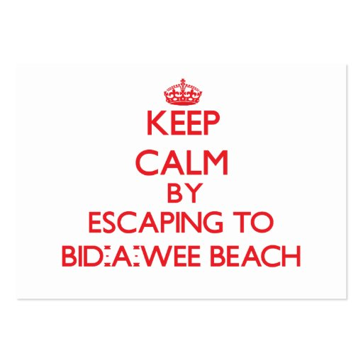 Keep calm by escaping to Bid-A-Wee Beach Florida Business Card