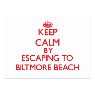 Keep calm by escaping to Biltmore Beach Florida Business Cards