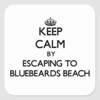 Keep calm by escaping to Bluebeards Beach Virgin I Square Sticker