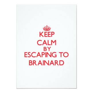 Keep calm by escaping to Brainard New Jersey 5x7 Paper Invitation Card