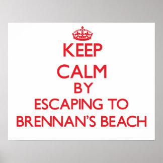 Keep calm by escaping to Brennan'S Beach New York Print