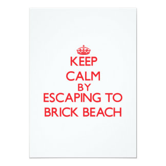 Keep calm by escaping to Brick Beach New Jersey 5x7 Paper Invitation Card