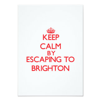 Keep calm by escaping to Brighton New Jersey 5x7 Paper Invitation Card
