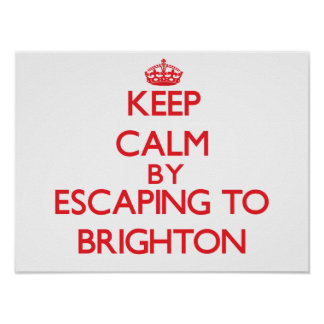 Keep calm by escaping to Brighton New Jersey Poster