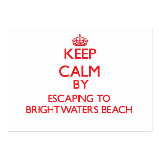Keep calm by escaping to Brightwaters Beach New Yo Business Card Template