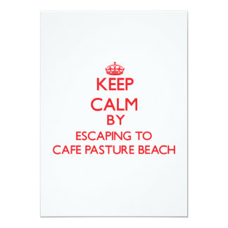 Keep calm by escaping to Cafe Pasture Beach Rhode Invites