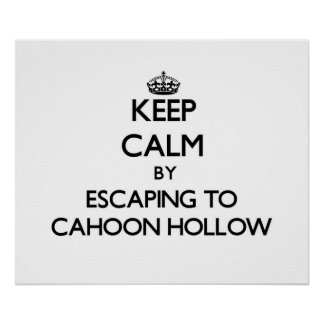 Keep calm by escaping to Cahoon Hollow Massachuset Poster