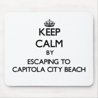 Keep calm by escaping to Capitola City Beach Calif Mouse Pad